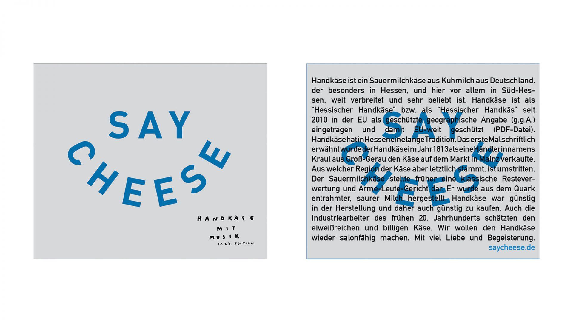 "Unser finales Design sagt ""SAY CHEESE"""